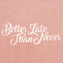 스텐실 도안_Better late than never